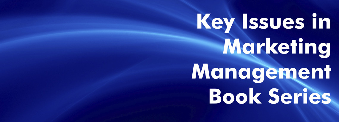 Key Issues in Marketing Management Book Series