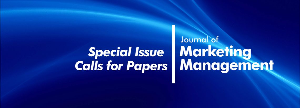 Journal of Marketing Management: Special Issue Calls for Papers